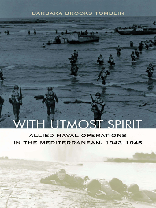 With Utmost Spirit (eBook): Allied Naval Operations in the Mediterranean, 1942-1945